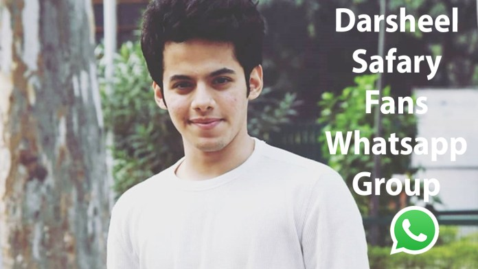 Darsheel Safary Fans Whatsapp Group Link