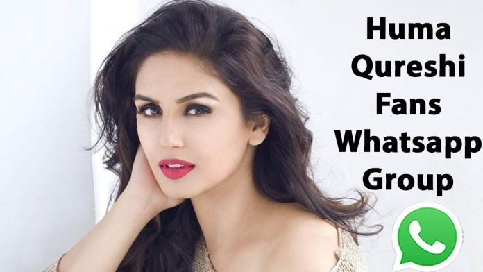 Huma Qureshi Fans Whatsapp Group Link