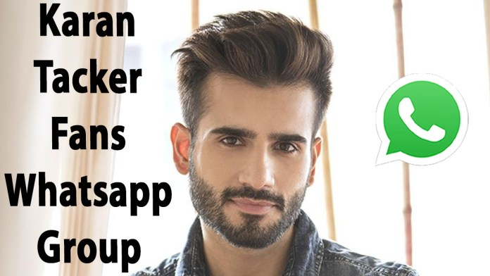 Karan Tacker Fans Whatsapp Group Link