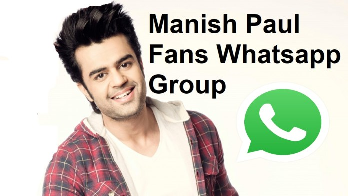 Manish Paul Fans Whatsapp Group Link