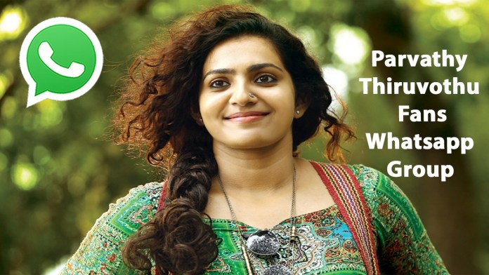Parvathy Thiruvothu Fans Whatsapp Group Link