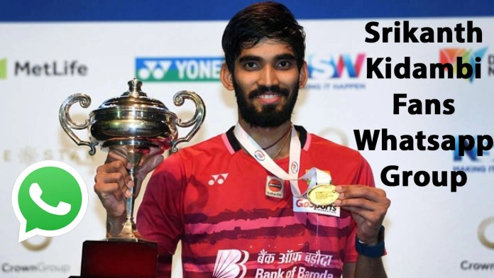 Srikanth Kidambi Fans Whatsapp Group Link