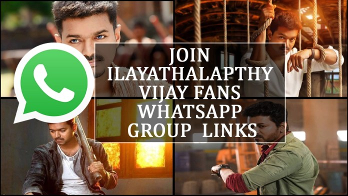 JOIN ILAYATHALAPTHY VIJAY FANS WHATSAPP GROUP LINKS