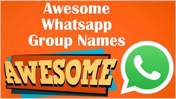 Awesome WhatsApp Group Names