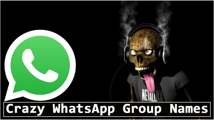 Crazy WhatsApp Group Names