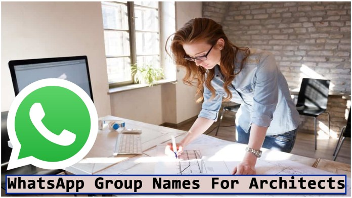 WhatsApp Group Names for Architects