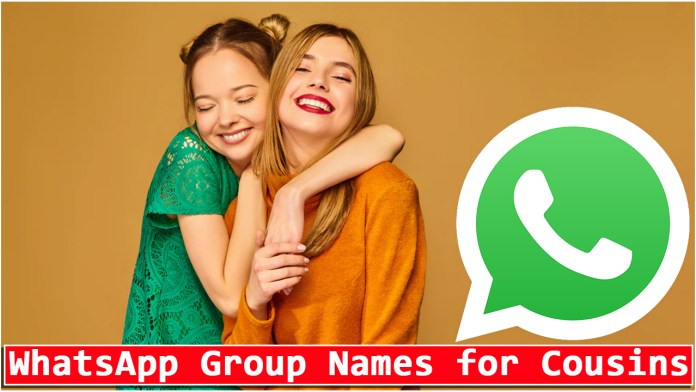 WhatsApp Group Names for Cousins