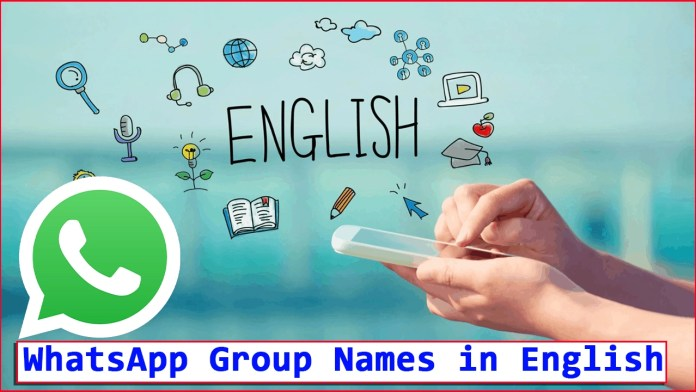 WhatsApp Group Names in English
