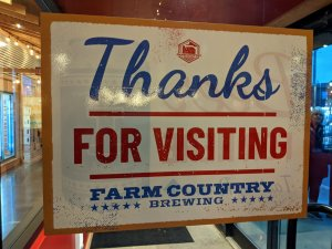 Thanks for stopping by Farm Country Brewing on opening day