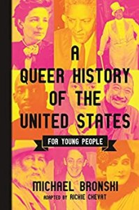 Cover of A Queer History of the United States For Young People by Michael Bronski