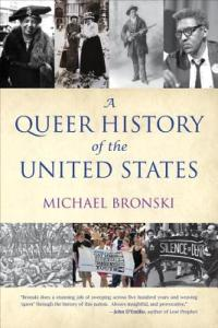 Cover of A Queer History of the United States by Michael Bronski