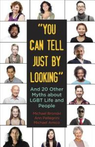 Cover of You Can Tell Just By Looking and Other Mythsby Michael Bronski