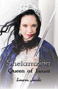 Cover of Lauren Jacobs' book Shelamzion: Queen of Israel