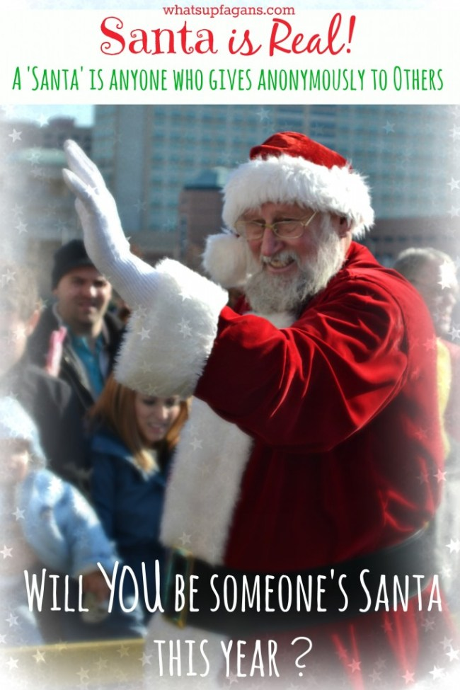 Santa is real - A Santa is anyone who gives anonymously to others! Will you be someone's Santa this year?