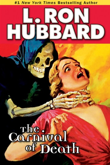 Book Review: Carnival of Death by L. Ron Hubbard. You just might lose your head over it!