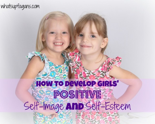 How to develop girls' positive self-image and self-esteem.  #genaustin #wearegirlsconference #rolemodelrally