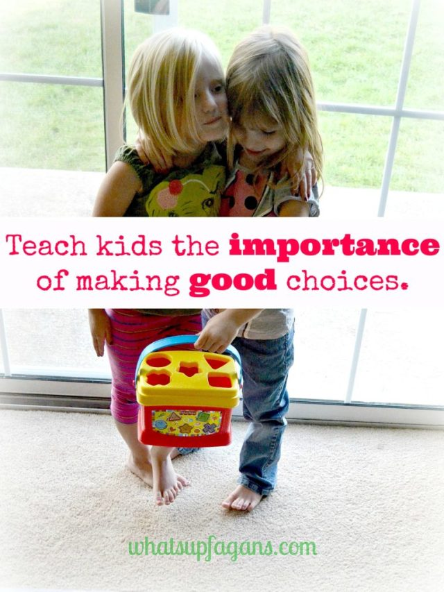 """It is so important that we teach our children how to make good choices. Kids aren't evil, they just make bad decisions sometimes... don't we all? Part of a """"instilling values in our kids"""" series 