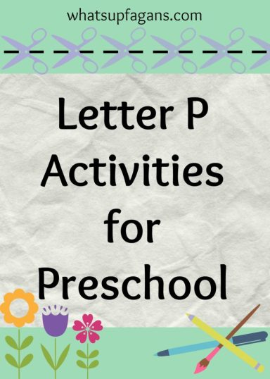Letter P Activities for Preschool - A lesson plan for the letter P, snack ideas, and much more! whatsupfagans.com
