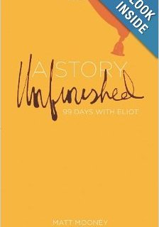 Book Review: A Story Unfinished: 99 Days with Eliot. A heart-wrenching story of loss, and the emotions and faith that accompanied it.