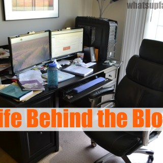 What life is like behind the blog - What's up Fagans? shares how she blogs, mess and all. | whatsupfagans.com