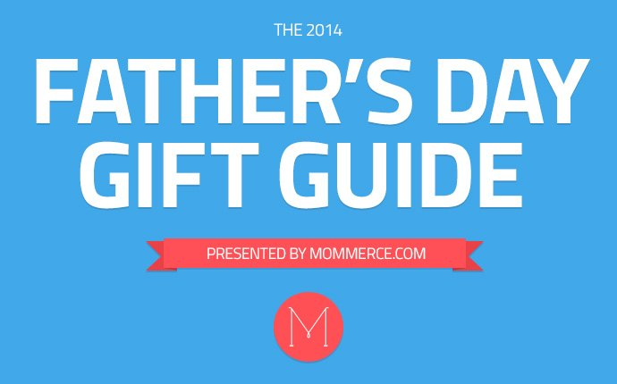 Father's Day Gift Guide - Give him things he'll love! #Gifts4Dad #FathersDayGifts2014