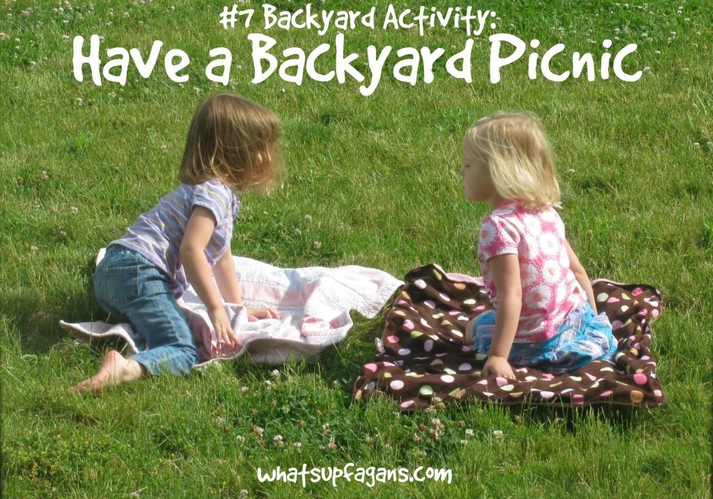 Top Backyard Activities Have a Picnic!