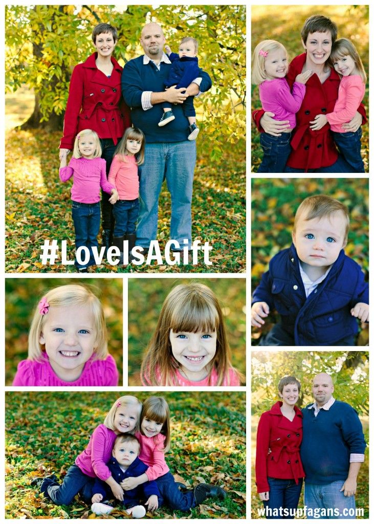 Fagan Family Collage Love is a Gift