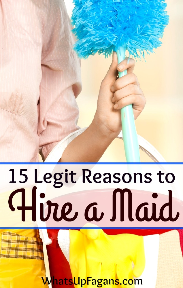 All great reasons why you should hire a maid service to come clean your house for you.