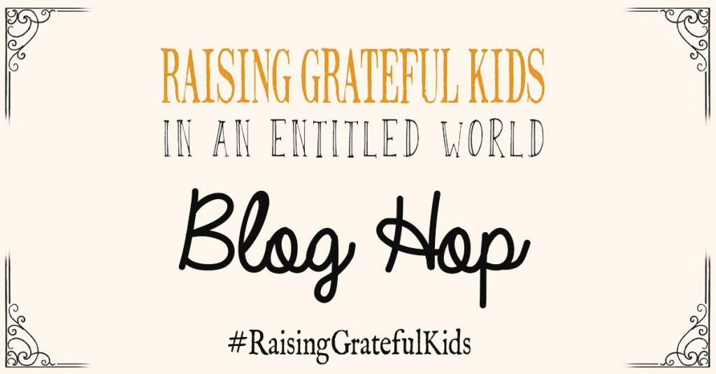 raising grateful kids in entitled world