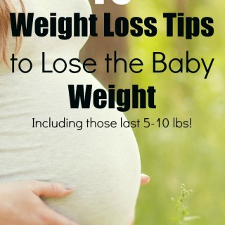 10 weight loss tips to help new moms lose the baby weight fast! Including the last few stubborn 5-10lbs. Bye baby belly!
