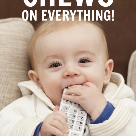My twins chewed on everything! Even furniture! Guess I'll have to try this parenting tip to stop it.