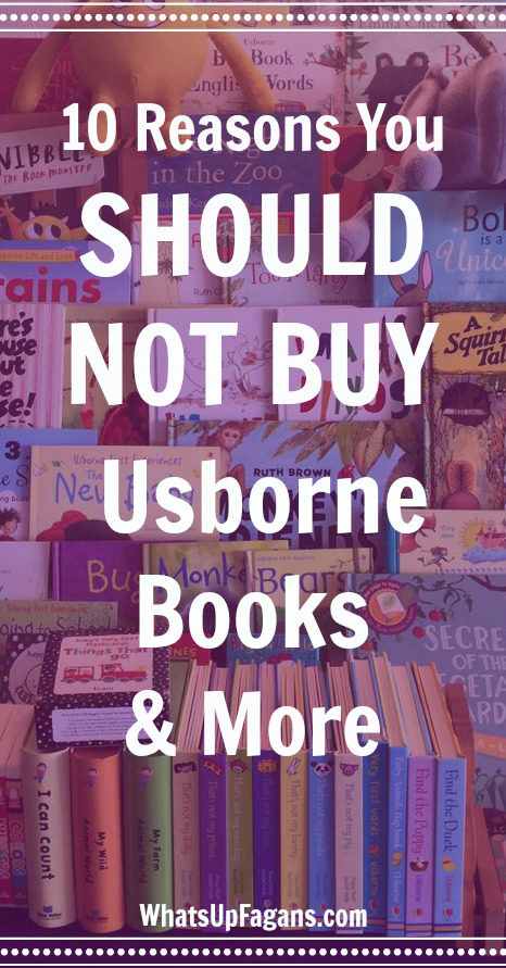 10 Reasons You Should Not Buy Books From Usborne Books More