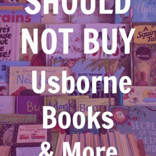 If you have been invited to an Usborne Books & More Facebook Party from a friend then you will love this post!! These are 10 reasons people should NOT buy books from Usborne Books & More for their kids as a gift or to build their library.