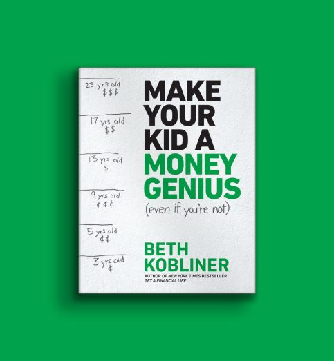 make your kid a money genius even if you're not beth kobliner