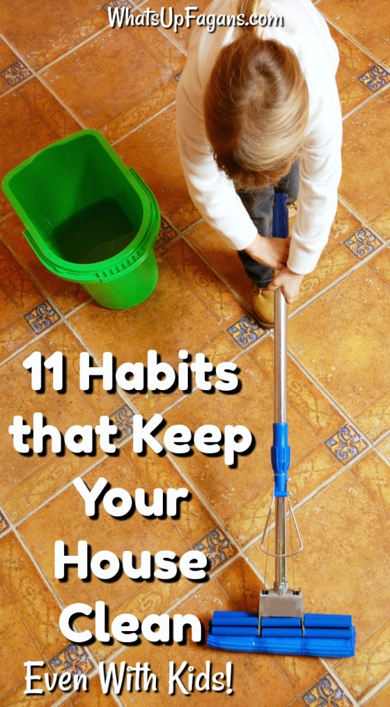 11 Habits that Keep Your House Clean With Kids