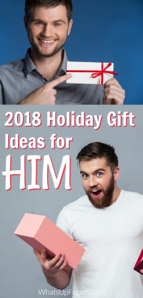 collage image of men holding gift boxes - text that says 2018 holiday gift ideas for him