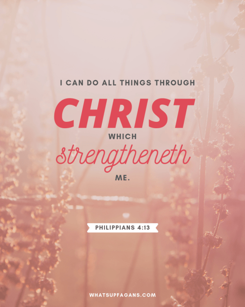 1 - Philippians 4 13 - postitive attitude scriptures