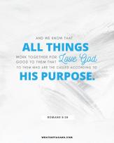3 - positive scripture - Roman 8 28