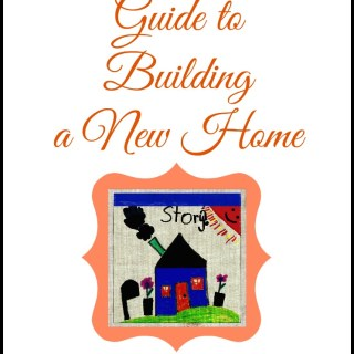 Guide to Building a New Home,newhomebasics,working with your home builder