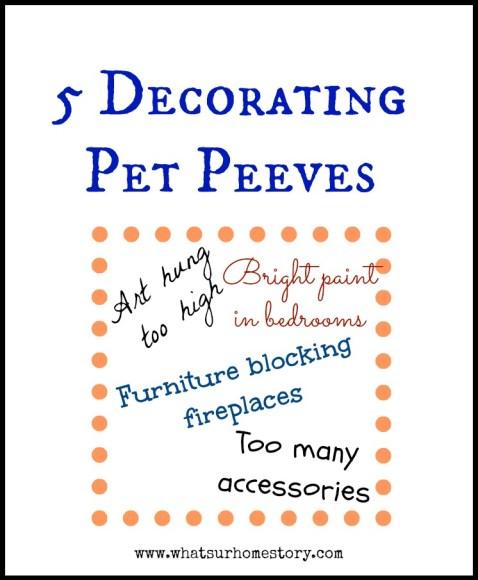 5 Decorating Pet Peeves