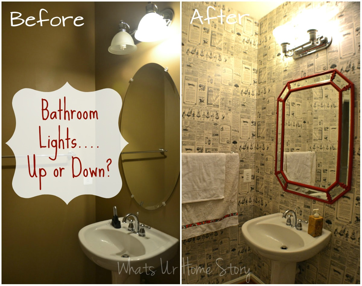 bathroom lights up or down whats