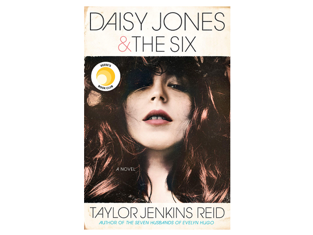 Daisy Jones & The Six: A Novel.