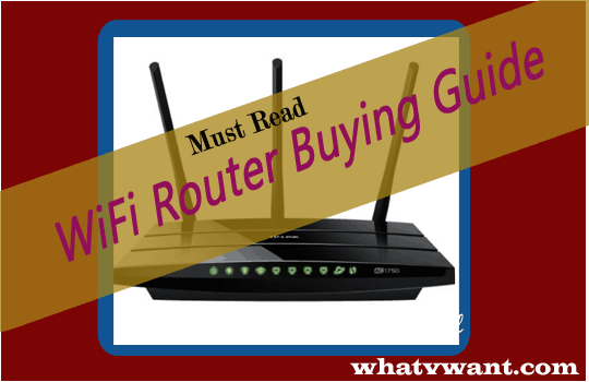 How to buy WiFi router