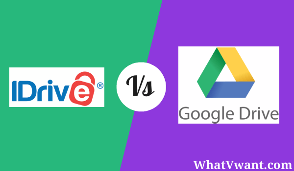 iDrive Vs Google drive