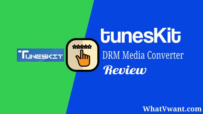 TunesKit DRM Media Converter Review