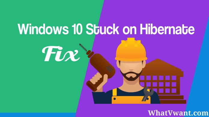 Windows 10 Stuck on Hibernating