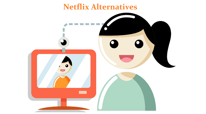 Streaming services like Netflix