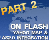On Flash - map integration with Yahoo Maps and ActionScript (part2)