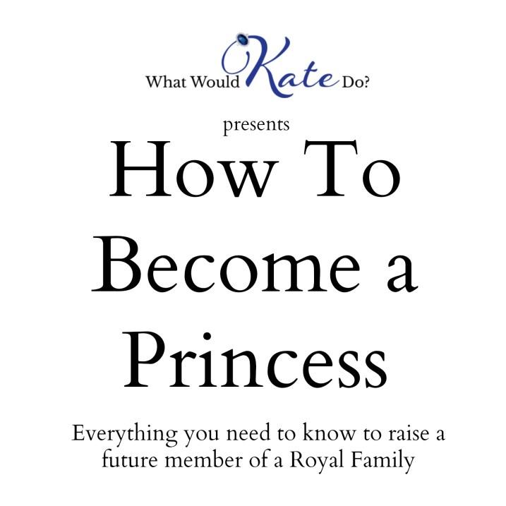 How to Raise a Princess