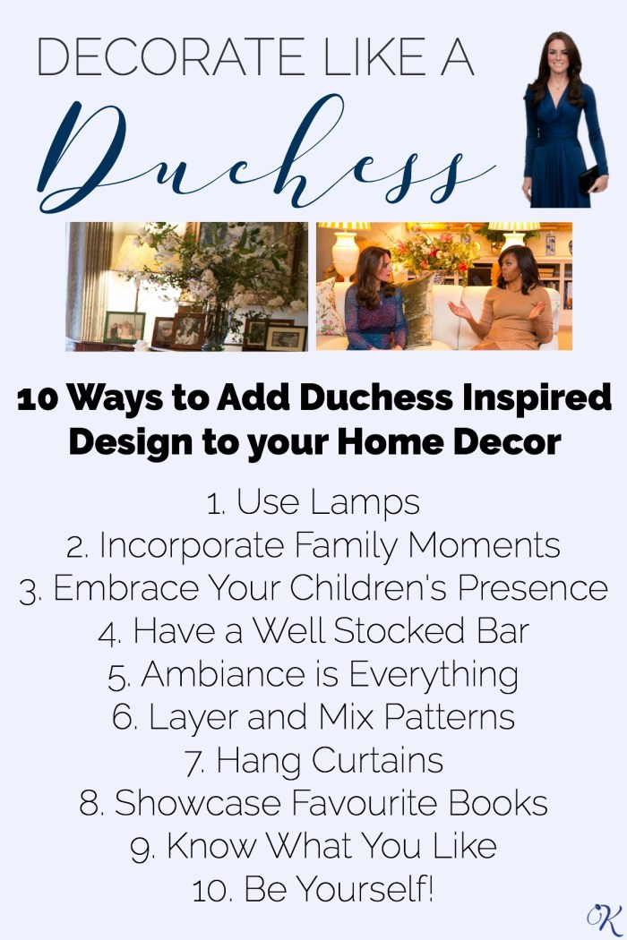 Ever wondered how to decorate like the Duchess of Cambridge? What Would Kate Do? asked that very question and discovered 10 rules Kate follows while decorating that you can easily repliKate to add some royal inspiration to your home decor.